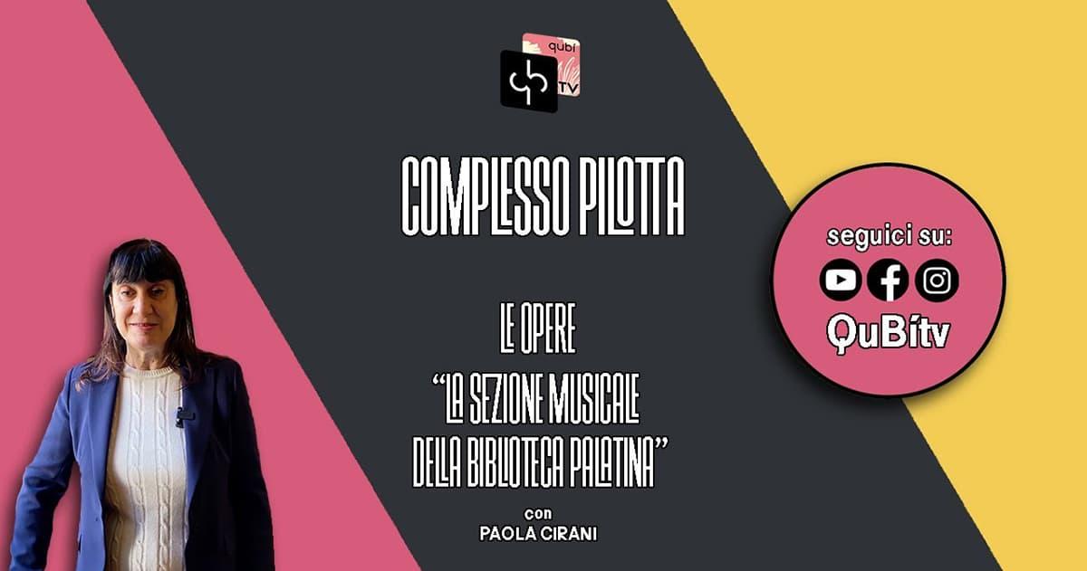 immagineper Complesso Pilotta, I luoghi, La sezione musicale della Biblioteca Palatina, Paola Cirani