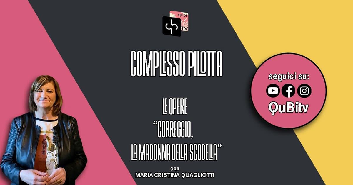 immagine per Complesso Pilotta, Le opere, Correggio, La Madonna dalla scodella, Maria Cristina Quagliotti