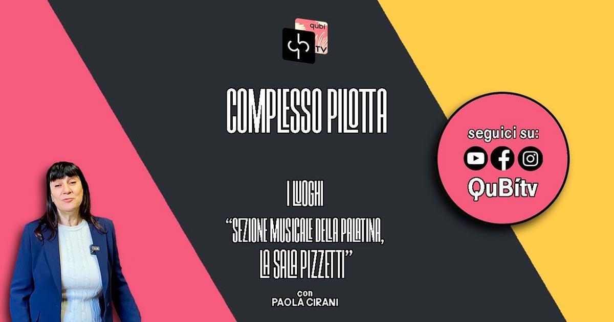 immagine per I luoghi, Sezione musicale della Palatina, la Sala Pizzetti, Paola Cirani